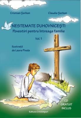 """Editura Cristimpuri lanseaza cartea de povestiri duhovnicesti """"NESTEMATE DUHOVNICESTI, VOL. I"""""""