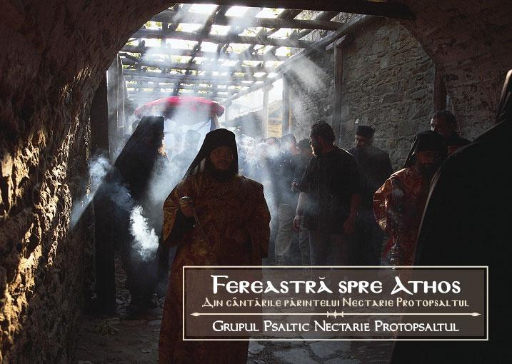 "<i>""Fereastra spre Athos""</i>, un nou CD de muzica bizantina, marca NECTARIE PROTOPSALTUL"