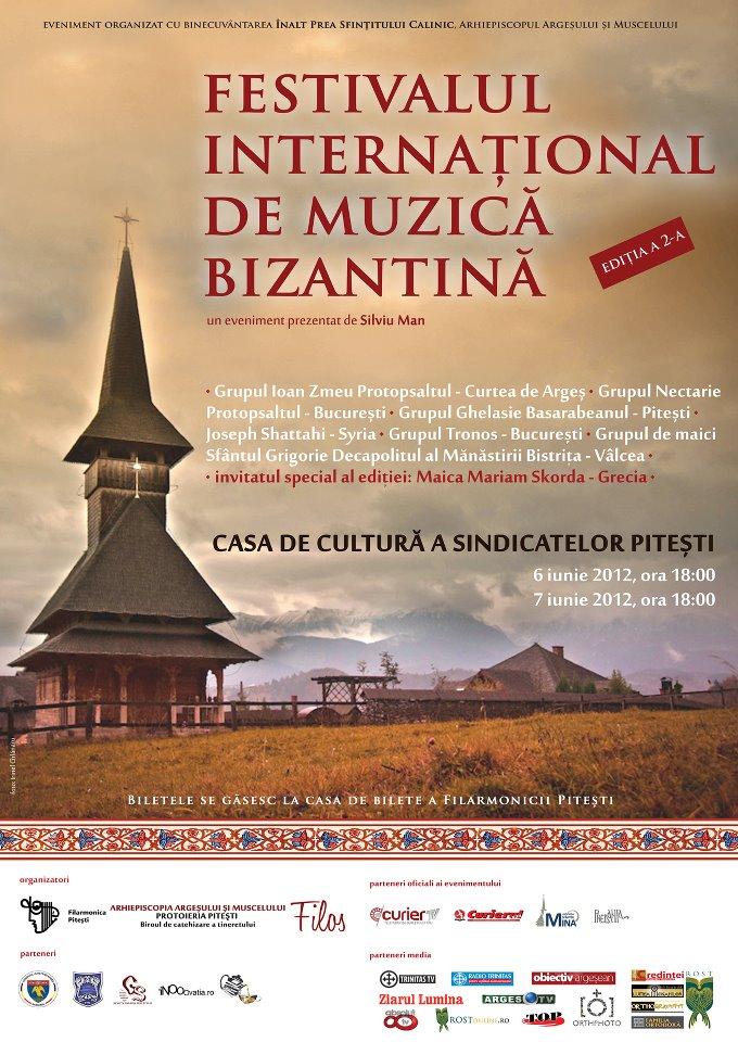 """REGAL DE MUZICA PSALTICA: A doua editie a """"<i>Festivalului Internațional de Muzică Bizantină de la Pitești</i>"""" in zilele de 6-7 iunie"""