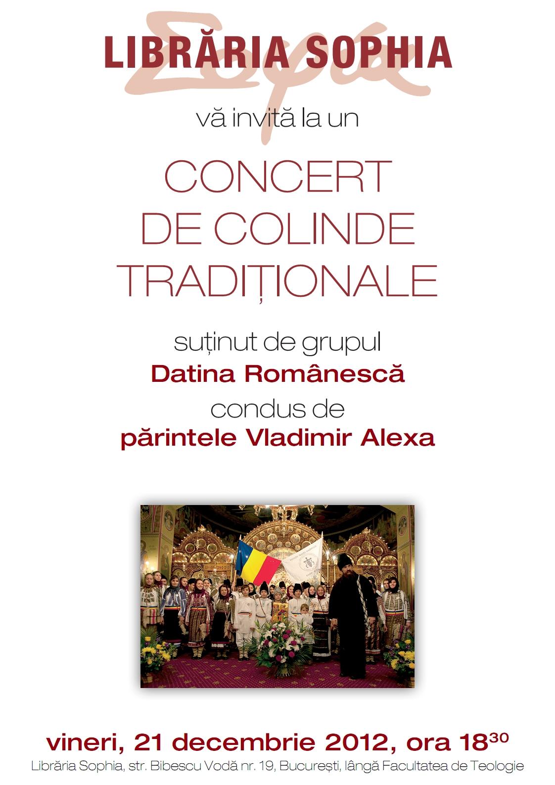 """CONCERT DE COLINDE TRADITIONALE cu grupul <i>""""Datina romaneasca""""</i> – astazi (vineri 21 decembrie) la LIBRARIA SOPHIA"""
