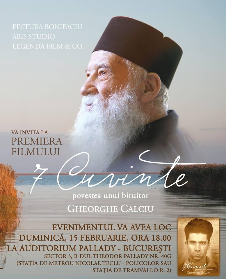 7 CUVINTE. Povestea unui biruitor – documentar despre viata Parintelui Gheorghe Calciu (Video – Trailer)
