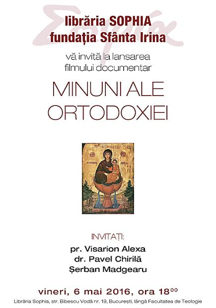 Minuni ale Ortodoxiei