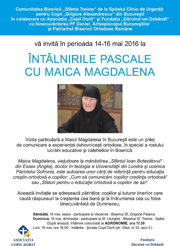 INTALNIRI PASCALE CU MAICA MAGDALENA DE LA ESSEX la Bucuresti, 14-16 mai 2016