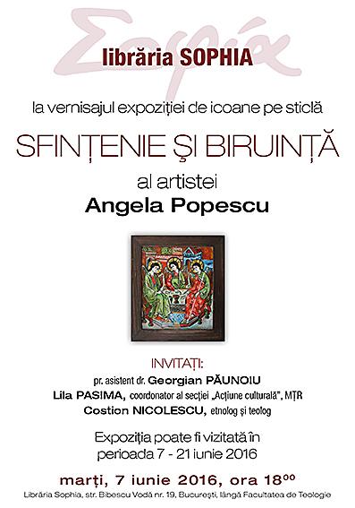 Vernisajul expoziţiei de icoane pe sticlă SFINŢENIE ŞI BIRUINŢĂ al artistei ANGELA POPESCU
