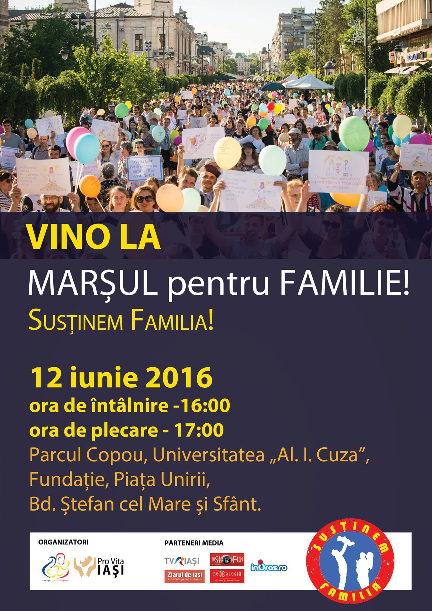 "VINO LA MARSUL PENTRU FAMILIE de la IASI – duminica, 12 iunie 2016: <i>""Susținem Familia!""</i>"