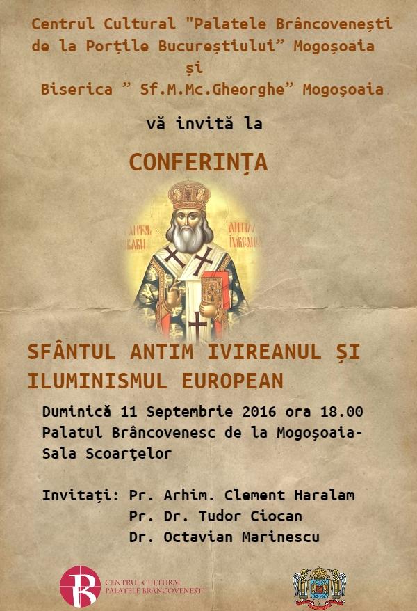 "CONFERINTA <i>""Sfantul Antim Ivireanul si iluminismul european""</i>"