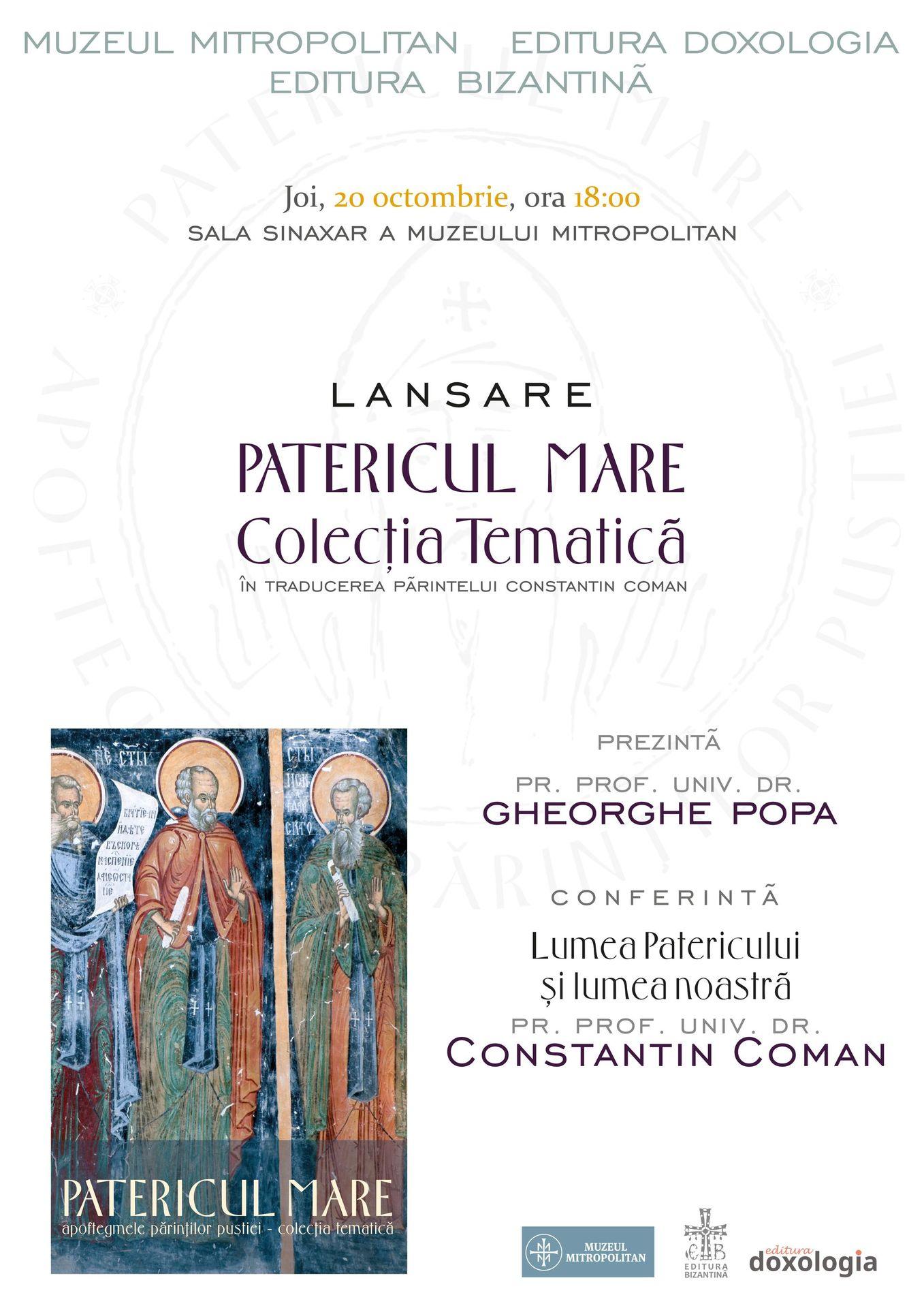PATERICUL MARE lansat si la IASI, pe 20 octombrie. Plus: CONFERINTA a Parintelui Constantin Coman pe tema <i>LUMEA PATERICULUI SI LUMEA NOASTRA</i>