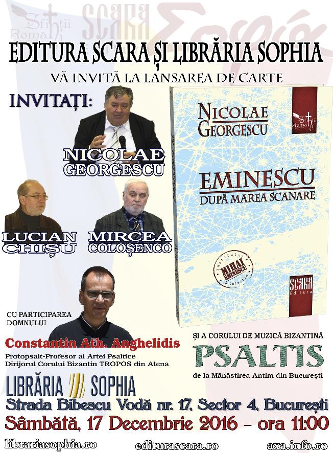 """LANSARE DE CARTE SI MINI-CONCERT DE MUZICA PSALTICA LA SOPHIA: <i>""""Eminescu după marea scanare""""</i>"""