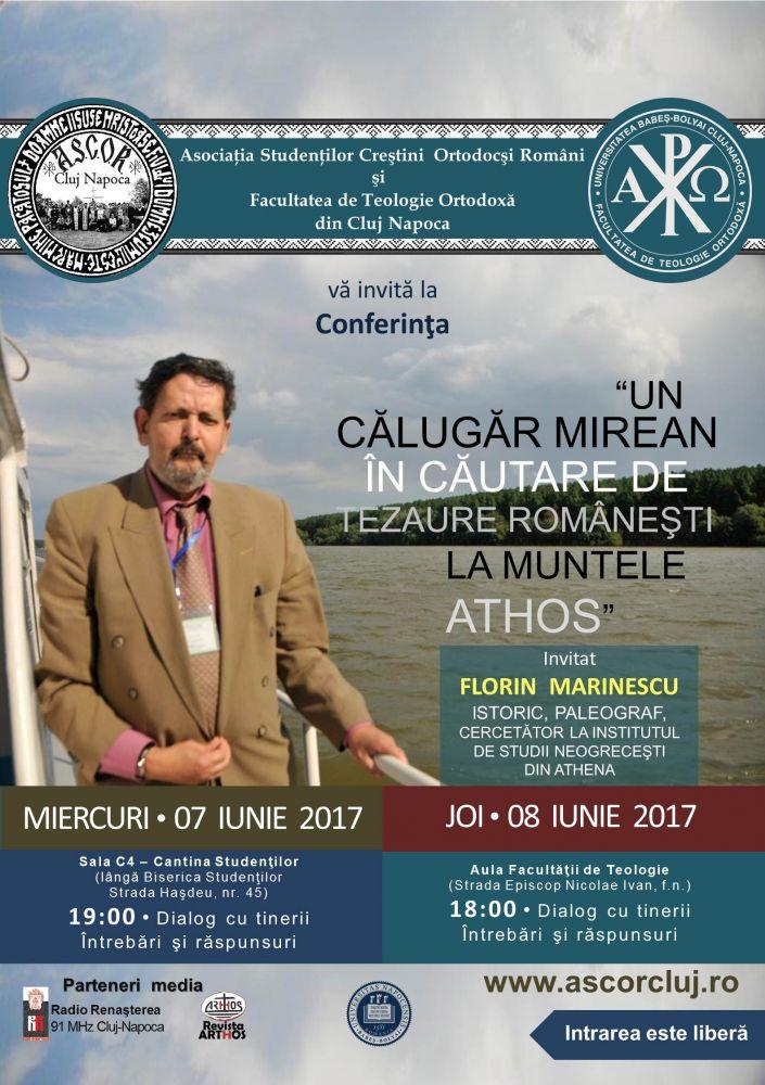 """Conferinţa """"Un călugăr mirean în căutare de tezaure româneşti la Muntele Athos"""" – FLORIN MARINESCU"""