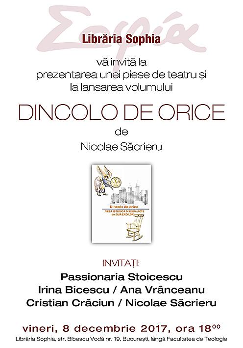 """Libraria Sophia: """"DINCOLO DE ORICE"""" – Lansarea volumului unei piese istorice de teatru scrisa de elevul Nicolae Sacrieru"""