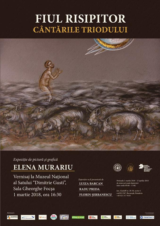 """EXPOZIȚIE <i>""""Fiul risipitor. Cântările Triodului""""</i> de ELENA MURARIU la Muzeul Național al Satului"""