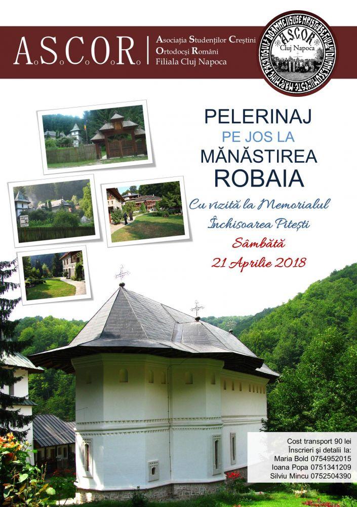 ASCOR CLUJ: Pelerinaj pe jos la Mănăstirea ROBAIA cu vizită la MEMORIALUL ÎNCHISOAREA PITEȘTI