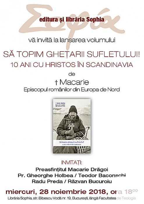 PS MACARIE la LIBRARIA SOPHIA. Lansare de carte: <i>&#8220;Să topim ghețarii sufletului! 10 ani cu Hristos în Scandinavia&#8221;</i>