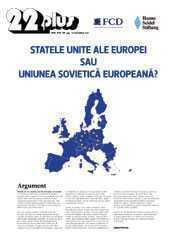Teodor Baconschi si Adrian Papahagi, dedicati TRUP SI SUFLET cauzei STATELOR UNITE ALE EUROPEI