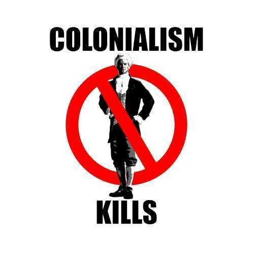 colonialism_kills
