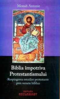 coperta_biblia_impotriva_protestantismului