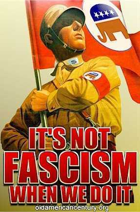 Its-Not-Fascism-when-WE-do-it1