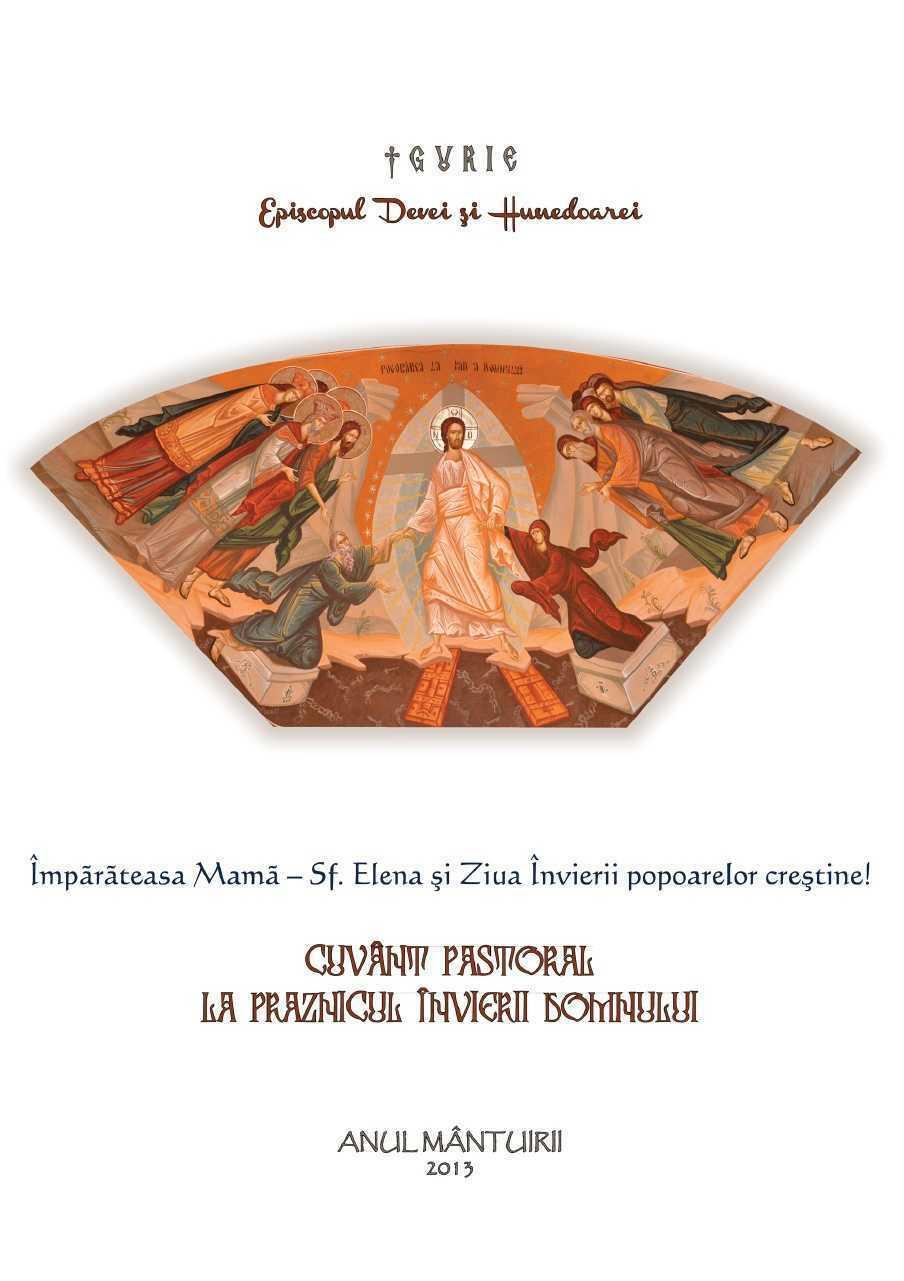 <b>PUTEREA UNEI INIMI DE MAMA SI GRESELILE DE EDUCATIE ALE MAMELOR DE AZI</b>. Pastorala de Pasti a PS Gurie, Episcopul Devei si Hunedoarei: <i>ASTAZI, ADESEORI, AUTORITATILE IMPRIMA SOCIETATII O DIRECTIE ANTICRESTINA</i>