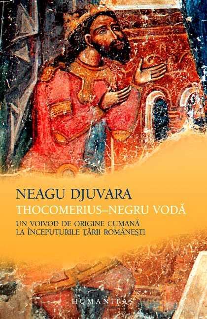 "<i>""BASARAB ERA ROMÂN SI ORTODOX""</i>. Istoricii MATEI CAZACU si DAN IOAN MURESAN demonteaza aberanta TEORIE A ORIGINII CUMANE lansata de NEAGU DJUVARA"