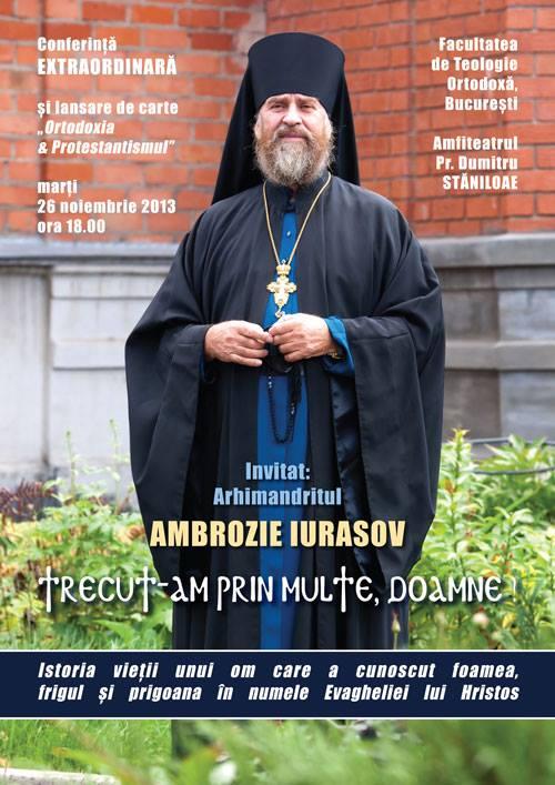 Conferinta si lansare de carte la Bucuresti a PARINTELUI AMBROZIE IURASOV. <i>&#8220;Ortodoxia si protestantismul pe intelesul tuturor&#8221;</i>