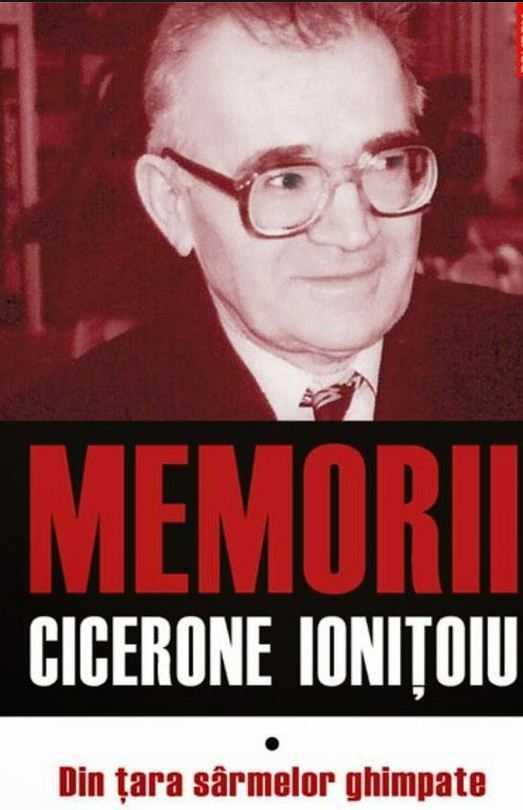 Moartea unui cronicar si patimitor al Gulagului Romanesc: CICERONE IONITOIU