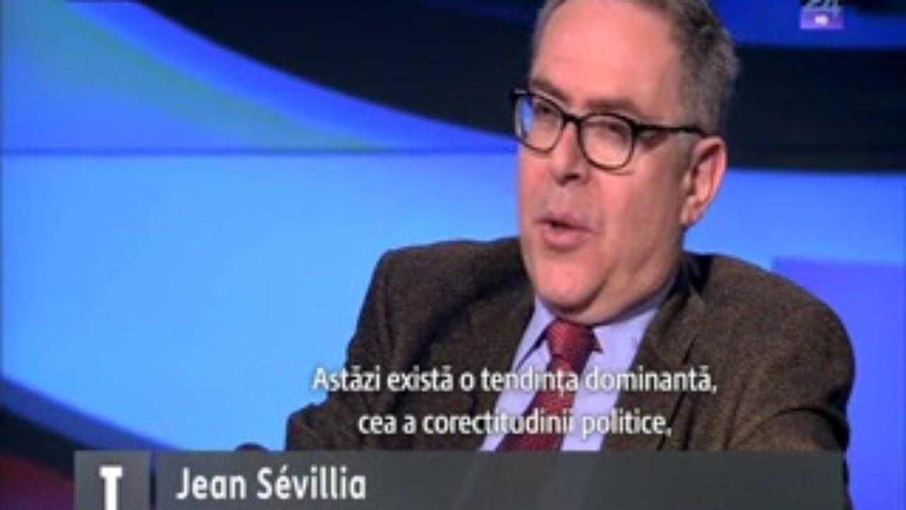 Istoricul francez JEAN SEVILLA despre TERORISMUL INTELECTUAL, NEGAREA IDENTITATII CRESTINE A EUROPEI si impunerea CASATORIILOR HOMOSEXUALE <i>(interviu pentru Luca Niculescu la Digi 24 &#8211; VIDEO)</i>