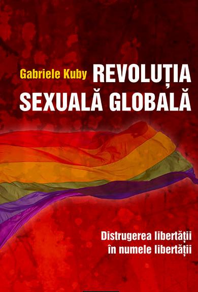 Sociologul german Gabriele Kuby: <i>PENTRU TOATE REGIMURILE TOTALITARE, BISERICA E CEL MAI MARE DUSMAN. DIN VEST VIN LUCRURI REALMENTE MALEFICE</i>/ <b>Scrisoare deschisa impotriva presiunilor pentru EDUCATIE SEXUALA in SCOLI</b>/ FERTILIZAREA IN VITRO: <i>&#8220;Iubirea&#8221; egoista care ucide</i>
