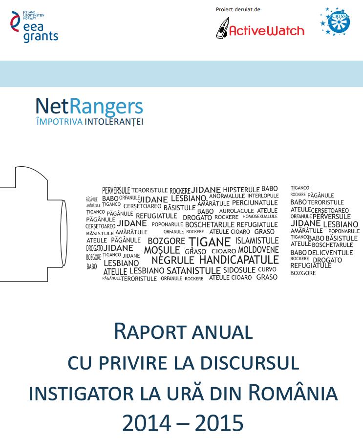 ACTIVEWATCH a lansat primul <i>Raport asupra anual privind discursul instigator la ură din România</i>. &#8220;Influencerii&#8221; cer si CAZURI instrumentate de PROCURORI. CRESTINILOR SI SARACILOR LI SE REFUZA DELIBERAT STATUTUL DE VICTIME ALE INSTIGARII LA URA