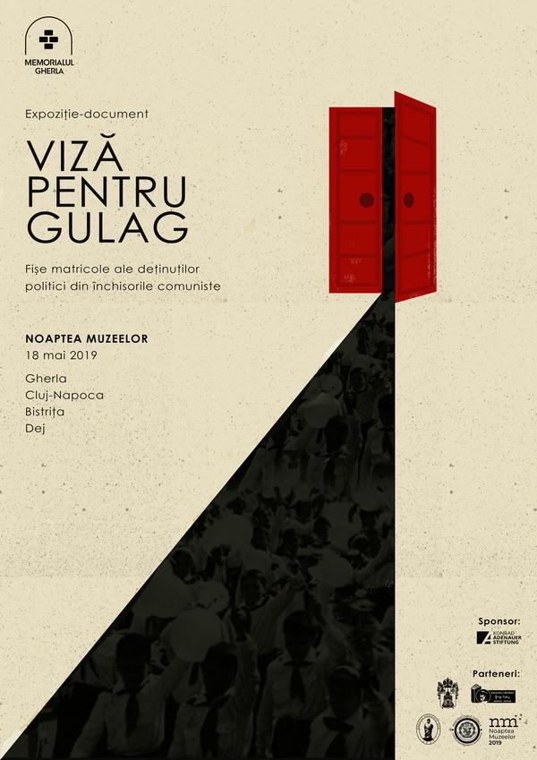 """Noaptea Muzeelor: """"Viză pentru Gulag"""". Expoziții-document organizate de MEMORIALUL GHERLA"""