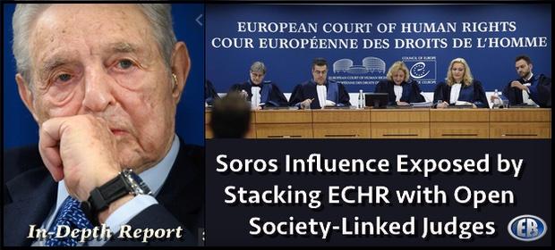 """Reteaua lui GEORGE SOROS influenteaza CEDO. Cel putin 22 judecatori din 100 sunt fosti ACTIVISTI implicati direct in ONG-urile """"societatii deschise""""/ Multe cauze la CEDO ce au avut legatura cu drepturile LGBT au fost """"ACTIUNI STRATEGICE"""" care au implicat astfel de judecatori-activisti"""