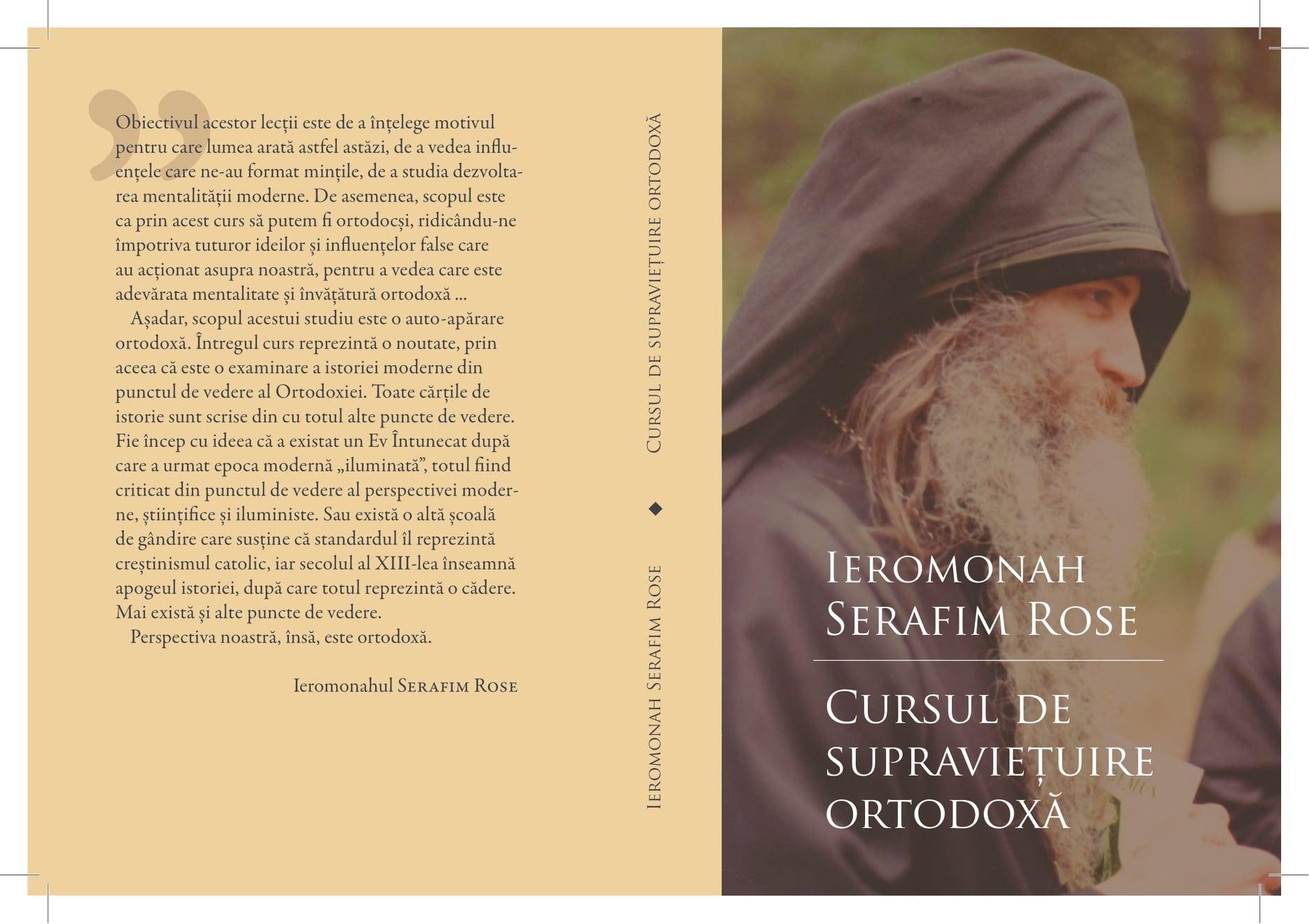 O apariție editorială excepțională: <em>Cursul de Supraviețuire Ortodoxă</em> de Părintele SERAFIM ROSE, pentru prima oară tradus în română