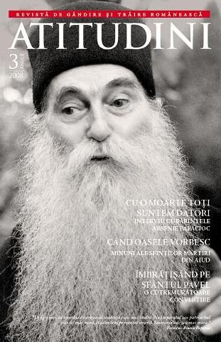 """Parintele Arsenie in """"ATITUDINI"""": <i>""""Una-i ortodox sa mori, alta-i ecumenist vandut!""""</i>"""