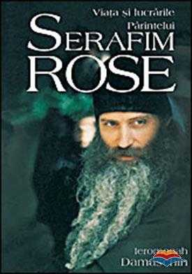 damaschin_ierom-viata_si_lucrarile_parintelui_serafim_rose