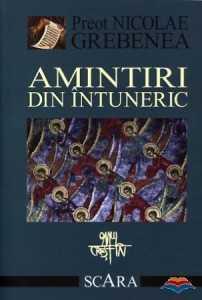 grebenea_nicolae_pr-amintiri_din_intuneric
