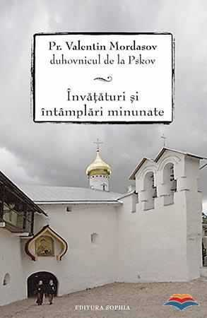 mordasov_valentin_pr-pr_valentin_mordasov_duhovnicul_de_la_pskov_invataturi_si_intamplări_minunate-8098