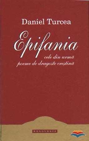 turcea_daniel-epifania_cele_din_urma_poeme_de_dragoste_crestina-6641