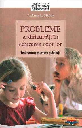 sisova_tania_l-probleme_si_dificultati_in_educarea_copiilor-9178