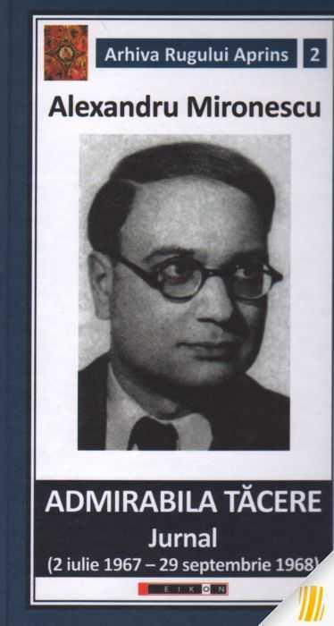 mironescu-alexandru-admirabila-tacere-jurnal-2-iulie-1967-29-septembrie-1968-11908