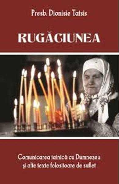 Rugaciunea - Dionisie Tatsis