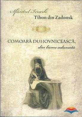 tihon_din_zadonsk_sf-comoara_duhovniceasca_din_lume_adunata