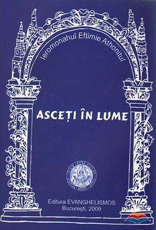 eftimie_athonitul_ierom-asceti_in_lume