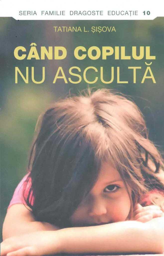 Tatiana-L-Sisova__Cand-copilul-nu-asculta__973-136-472-8-785334281388