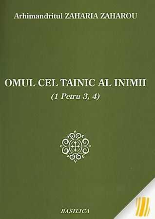 zaharia-zaharou-arhim-omul-cel-tainic-al-inimii-1-petru-3-4-11143