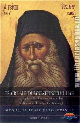 iosif_vatopedinul_monah-trairi_ale_dumnezeiescului_har_o_epistola_despre_viata_lui_gheron_iosif_isihastul