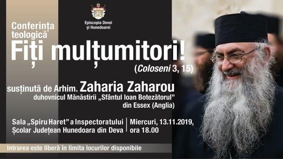 FIȚI MULȚUMITORI! Arhimandritul Zaharia Zaharou, pentru conferința de la Deva (nov. 2019, VIDEO + TEXT)