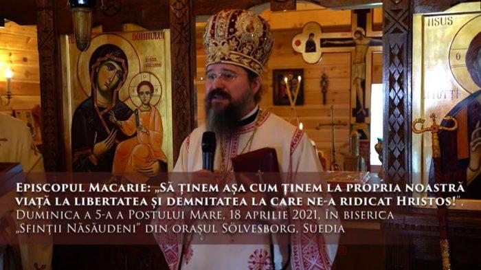 """EPISCOPUL MACARIE: <i>""""Sunt mulți lideri religioși care se abat de la cuvintele Evangheliei. Nici măcar nu le mai propovăduiesc. Și ÎI CHEAMĂ PE TOȚI LA O NOUĂ ORDINE A LUMII, RESETATĂ. Să ținem așa cum ținem la propria noastră viață la LIBERTATEA ȘI DEMNITATEA la care ne-a ridicat Hristos!""""</i> (VIDEO)"""